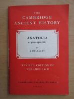 Anticariat: James Mellaart - Anatolia c. 4000-2300 B.C.