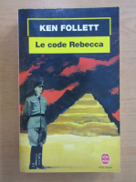 Anticariat: Ken Follett - Le code Rebecca