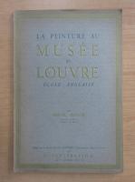 Marcel Nicolle - La peinture au Musee du Louvre. Ecole anglaise