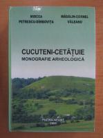 Anticariat: Mircea Petrescu-Dimbovita - Cucuteni-Cetatuie. Sapaturile din anii 1961-1966