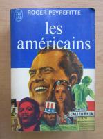 Roger Peyrefitte - Les americains