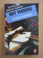 Roy Vickers - Le mort au bras leve