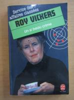 Roy Vickers - Un si beau crime