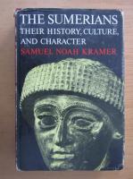 Anticariat: Samuel Noah Kramer - The Sumerians