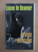 Simone de Beauvoir - La force des choses (volumul 2)