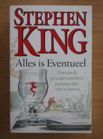 Anticariat: Stephen King - Alles is Eventueel