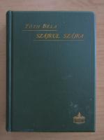 Anticariat: Toth Bela - Szajrul szajra