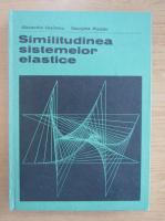 Anticariat: Alexandru Vasilescu - Similitudinea sistemelor elastice