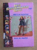 Anticariat: Ann M. Martin - The Baby-sitters Club. Abby's Un-Valentine