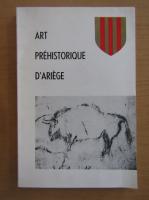 Anticariat: Art prehistorique d'Ariege