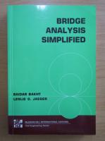 Anticariat: Baidar Bakht - Bridge Analysis Simplified