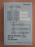Anticariat: Bruce G. Johnston - Basic Steel Design