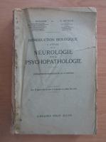 Anticariat: C. V. Monakow - Introduction biologique a l'etude de la neurologie et de la psychopathologie