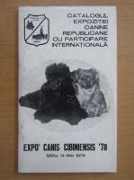 Anticariat: Catalogul Expozitiei Canine Republicane cu Participare Internationala. Expo Canis Cibiniensis 1978