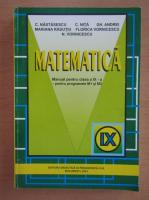Anticariat: Constantin Nastasescu - Matematica. Manual pentru clasa a IX-a
