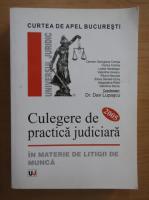 Anticariat: Dan Lupascu - Culegere de practica judiciara in materii de litigii de munca