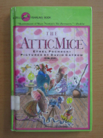 Anticariat: Ethel Pochocki - The Attic Mice
