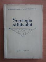 Anticariat: George G. Nicolau - Serologia sifilisului