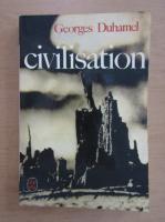 Anticariat: Georges Duhamel - Civilisation