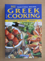 Anticariat: Greek Cooking. 302 Traditional Recipes