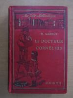 Henry Carnoy - Le Docteur Cornelius