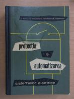 Anticariat: Ioan Badea - Protectia si automatizarea sistemelor electrice