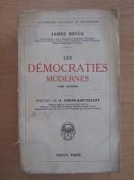 James Bryce - Les Democraties Modernes
