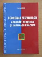 Anticariat: Maria Ioncica - Economia serviciilor. Abordari teoretice si implicatii practice