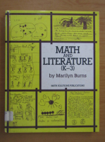 Anticariat: Marilyn Burns - Math and Literature K-3