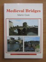 Anticariat: Martin Cook - Medieval Bridges