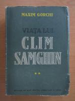 Anticariat: Maxim Gorki - Viata lui Clim Samghin (volumul 2)