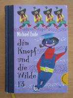 Michael Ende - Jim Knopf und die Wilde 13