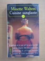 Minette Walters - Cuisine sanglante