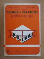 Anticariat: Panait Mazilu - Teoria si calculul placilor ortotrope