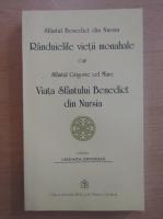Randuielile vietii monahale. Viata Sfantului Benedict din Nursia