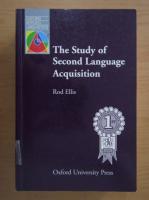 Anticariat: Rod Ellis - The Study of Second Language Acquisition