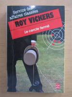 Roy Vickers - Le cercle ferme