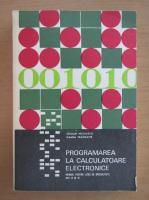 Anticariat: Stelian Niculescu - Programarea la calculatoare electronice