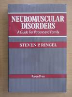 Anticariat: Steven P. Ringel - Neuromuscular Disorders