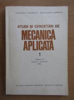 Anticariat: Studii si cercetari de mecanica aplicata, tomul 45, nr. 1, ianuarie-februarie 1986