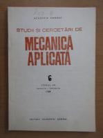 Anticariat: Studii si cercetari de mecanica aplicata, tomul 49, nr. 6, ianuarie-februarie 1989