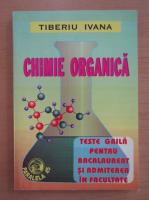 Tiberiu Ivana - Chimie organica