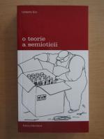 Umberto Eco - O teorie a semioticii