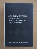 Anticariat: W. E. Flood - An elementary scientific and technical dictionary