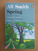 Ali Smith - Spring