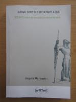 Anticariat: Angela Marcovici - Jurnal scris in a treia parte a zilei. Soldat. Umbre ale trecutului pe campul de lupta