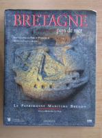 Anticariat: Bernard le Neil - Bretagne pays de mer