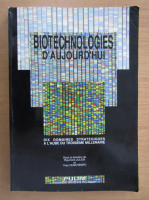 Anticariat: Biotechnologies D'Aujourd'Hui