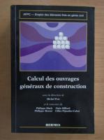 Calcul des ouvrages generaux de construction
