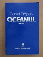 Anticariat: Daniel Dragan - Oceanul